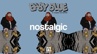 Action Bronson - Baby Blue ft. Chance The Rapper