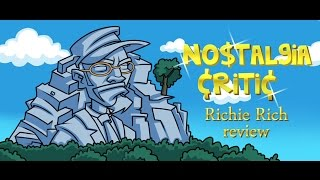 Richie Rich - Nostalgia Critic