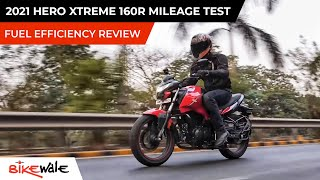 2021 Hero Xtreme 160R Mileage Test   Real World Fuel Economy And Average Review   BikeWale