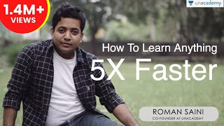 How To Learn Anything 5x FASTER by Roman Saini