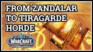 From Zandalar to Tiragarde Sound WoW Horde