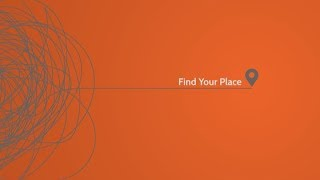 FIND YOUR PLACE WEEK #3