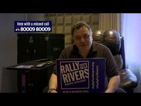 Rishi Kapoor for Rally for Rivers