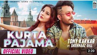 KURTA PAJAMA_Tony kakkar ft.Shahneez Gill/latest pangabi song 2020