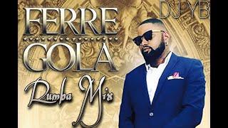 Ferre Gola Mix Rumba