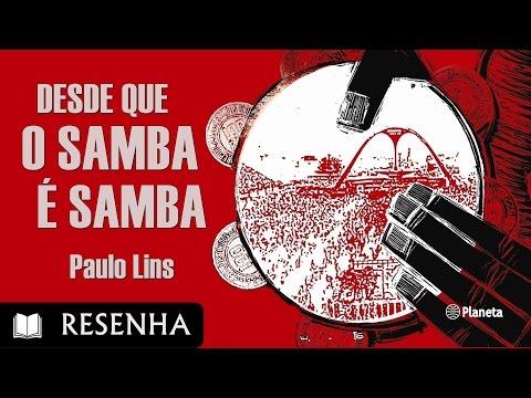 Resenha | Desde que o Samba é Samba, de Paulo Lins