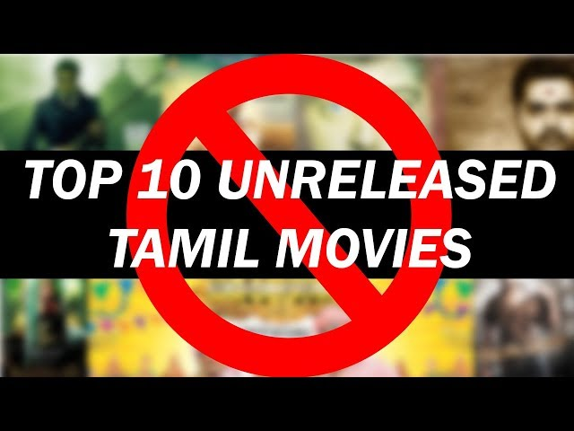 Top 10 Unreleased Tamil Movies | Rajini | Kamal | Ajith | VIjay | Simbu | Vikram