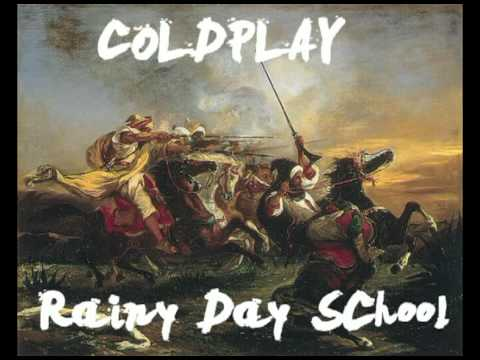 Coldplay - Rainy Day School