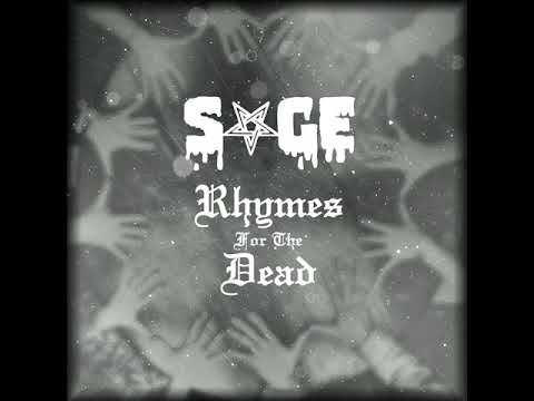 Sage - SAGE - Rhymes For The Dead (2017) full album