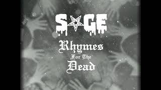 Video SAGE - Rhymes For The Dead (2017) full album