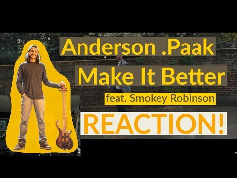 "Bass Player Reacts / ""Make It Better"" / Anderson .Paak Feat Smokey Robinson"