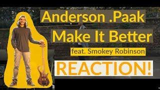 "Bass Player Reacts  ""Make It Better""  Anderson .Paak Feat Smokey Robinson"