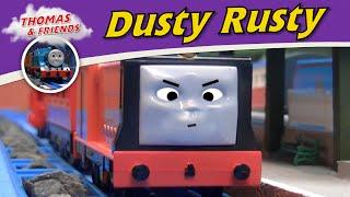 Thomas & Friends   Dusty Rusty