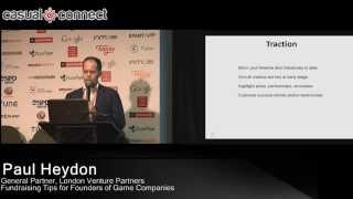 Fundraising Tips For Founders Of Game Companies | Paul Heydon