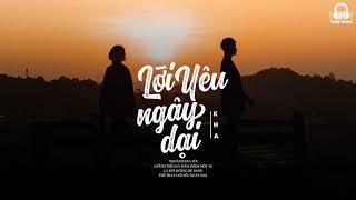 Lời Yêu Ngây Dại - Kha   MV Lyrics HD