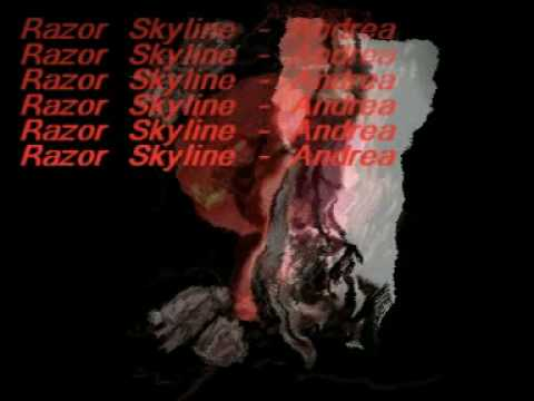 Razor Skyline - Andrea