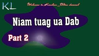 Niam Tuag Ua Dab Part2 6/23/2019