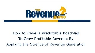 Applying the Science of Revenue Generation