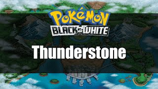 Pokemon Black and White | Where to get Thunderstone