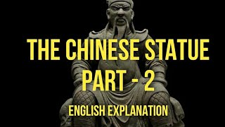 ISC English | The Chinese Statue | ENGLISH Explanation | PART II | Jeffery Archer | Quiver of Arrows