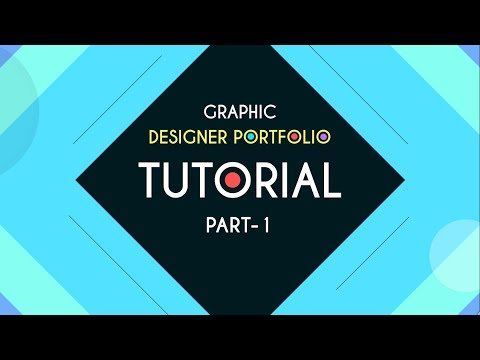 Graphic Designer Portfolio | Tutorial part - 1