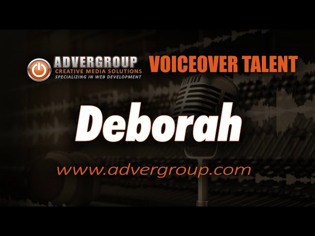 DEBORAH Female VOICE ..