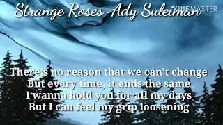 Strange Roses~Ady Sulaiman~Lyrics