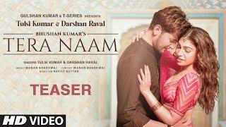 Tera Naam Teaser   Tulsi Kumar, Darshan Raval Manan Bhardwaj Navjit B  Releasing 5 Oct 2021
