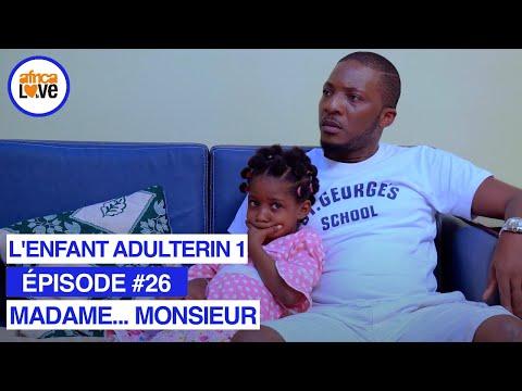 MADAME... MONSIEUR - épisode #26 - L'enfant adultérin 1 (série africaine, #Cameroun)