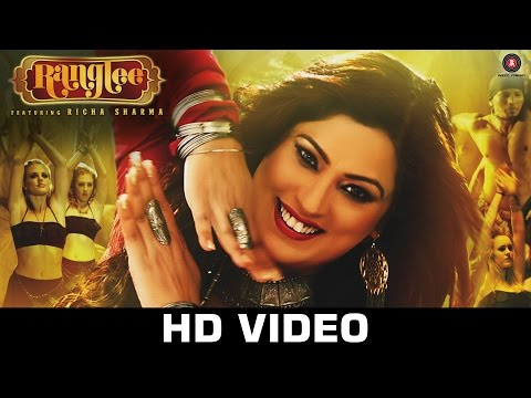 Ranglee - Richa Sharma | Official Video