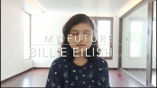 My future by Billie Eilish cover
