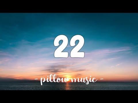 22 - Taylor Swift (Lyrics) 🎵