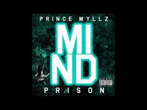 Prince Myllz - Mind Prison