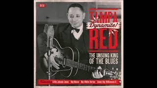 "born Jan. 8, 1904 Tampa Red ""It Hurts Me Too"""