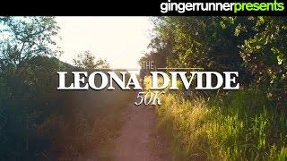 THE 2015 LEONA DIVIDE 50K