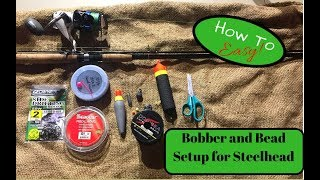 How to set up a slip bobber for steelhead- Bead fishing for Beginners