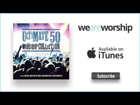 Worship Central - Spirit Break Out (Live)
