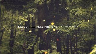 Kasbo - Play Pretend (Lyrics/Lyric Video) [ft   - YouTube
