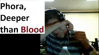 Tearing Up...Phora, Deeper Than Blood Video And Lyrics Reaction