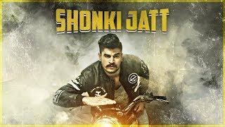Shonki Jatt  Kadir Thind