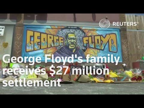 George Floyd's family receives $27 million settlement