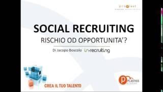 Social recruiting: rischio od opportunità?