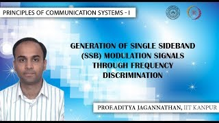 Lec 20| Principles of Communication Systems-I | Generation of (SSB) Modulated Signals| IIT KANPUR
