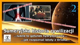 Sumeryjska historia cywilizacji…czy jesteśmy gatunkiem hybrydyzowanym?