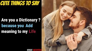 Top 10 Cute Things To Say To Your Girlfriend |QUOTES//ONLY QUOTES