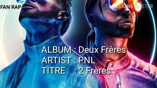 PNL - Deux frères [Paroles]