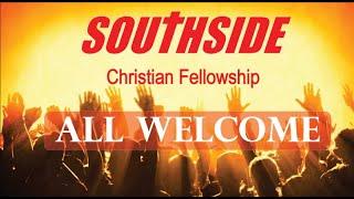 Southside Church Online Service Sunday 25 October 2020