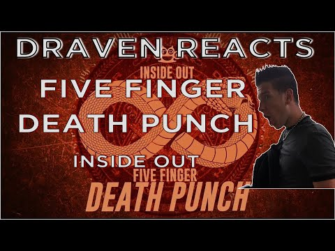 Metal Fan Reaction   Five Finger Death Punch - Inside Out