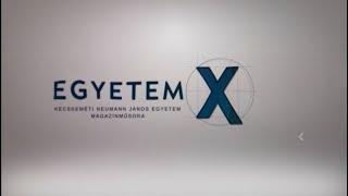 EGYETEM X