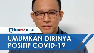 VIDEO Pernyataan Lengkap Gubernur DKI Jakarta Anies Baswedan Umumkan Positif Covid-19
